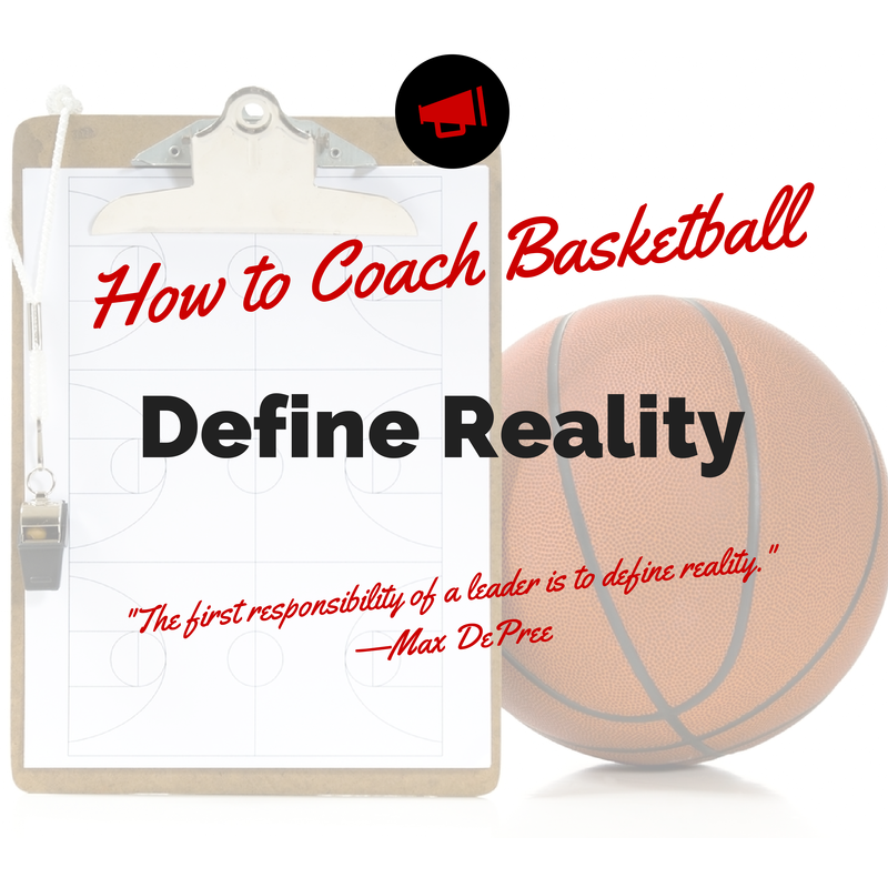 How to Coach Basketball - Define Reality Blog